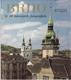 Brno v 80 barevných fotografiích