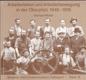 Arbeiterleben und Arbeiterbewegung in der Oberpfalz 1848-1919