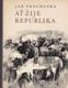 Ať žije republika (já a Juliana a konec války)