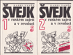 Švejk v ruském zajetí a v revoluci. 1 - 2 díl