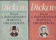 Život a dobrodružství Martina Chuzzlewita. Díl 1 - 2