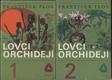 Lovci orchidejí. Díl 1-3