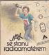 Jak se stanu radioamatérem
