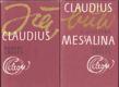 Já, Claudius + Claudius bůh a jeho žena Messalina