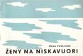 Ženy na Niskavuori : Komedie o 5 dějstvích