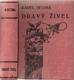 Dravý živel : román