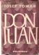 Don Juan : Život a smrt Dona Miguela z Mañary
