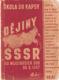 Dějiny SSSR od nejstarších dob do r. 1947