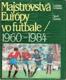 Majstrovstvá Európy vo futbale 1960-1984