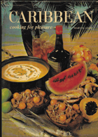 Caribbean Cooking for Pleasure